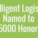 intelligent-logistics-named-to-inc-5000-honor-roll