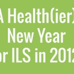 a-healthier-new-year-for-ils-in-2012