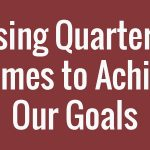 using-quarterly-themes-to-achieve-our-goals